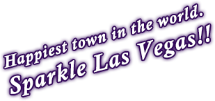 Happiest town in the world.Sparcle Las Vegas!!